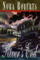 River's End  / Nora Roberts