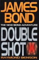James Bond: Double Shot. The New Bond Adventure
