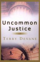 Uncommon Justice