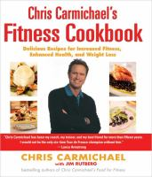 Chris Carmichael's Fitness Cookbook