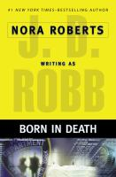 Born in Death / J.D. Robb
