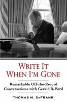 Write It When I'm Gone