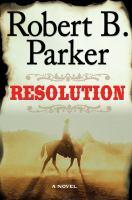 Robert B. Parker's Resolution