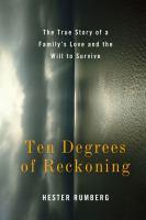 Ten Degrees of Reckoning