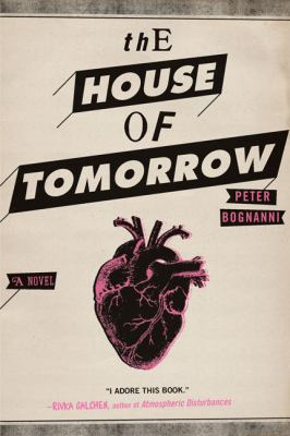 Book Cover - The House of Tomorrow