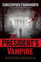The President's Vampire