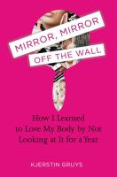 Mirror, Mirror Off the Wall