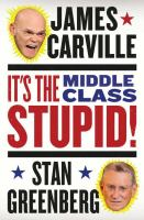 It's the Middle Class, Stupid!