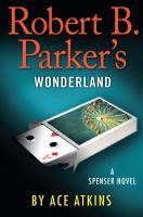 Robert B. Parker's Wonderland