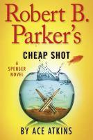 Robert B. Parker's Cheap Shot