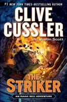 The striker : an Isaac Bell adventure