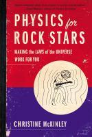 Physics for Rock Stars