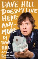 Dave Hill Doesn't Live Here Anymore