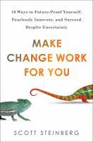 Make Change Work for You