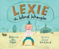 Lexie, the Word Wrangler
