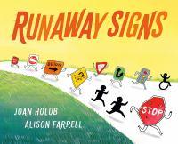 Runaway Signs