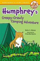 Humphrey's creepy-crawly camping adventure
