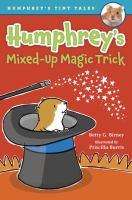 Humphrey's Mixed-up Magic Trick