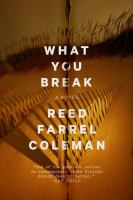 What You Break