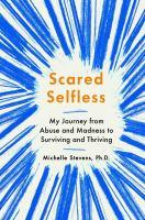Scared Selfless