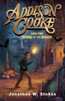 Addison Cooke And The Tomb Of Khan