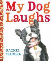 My Dog Laughs