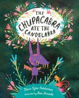 The Chupacabra Ate the Candelabra