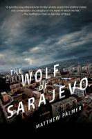 The Wolf of Sarajevo