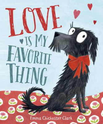 Cover image for Love Is My Favorite Thing