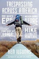 Trespassing Across America