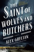 THE SAINT OF WOLVES AND BUTCHERS