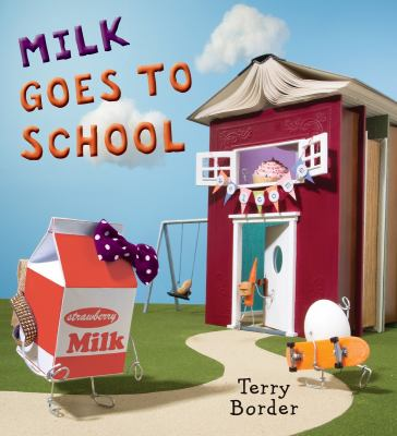 Cover image for Milk Goes to School