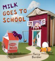 Milk Goes to School