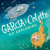 Garcia and Colette Go Exploring