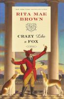 Crazy like a fox : a novel