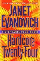 Superloan : Hardcore Twenty-four : A Stephanie Plum Novel