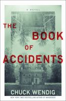 The book of accidents : a novelpages cm