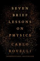Seven Brief Lessons on Physics