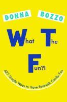 What the Fun?!