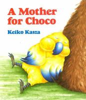 A Mother for Choco