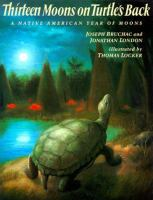 Thirteen Moons on A Turtle's Back