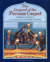 Legend of the Persian Carpet