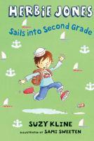 Herbie Jones Sails Into Second Grade