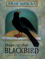 Days of the Blackbird