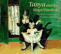 Tanya and the Magic Wardrobe