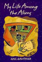 My Life Among the Aliens