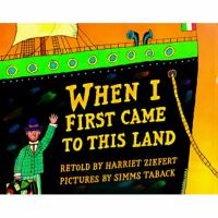 When I First Came to This Land