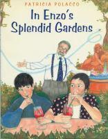 In Enzo's Splendid Gardens