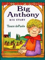 Big Anthony, His Story