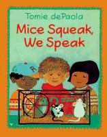 Mice Squeak, We Speak